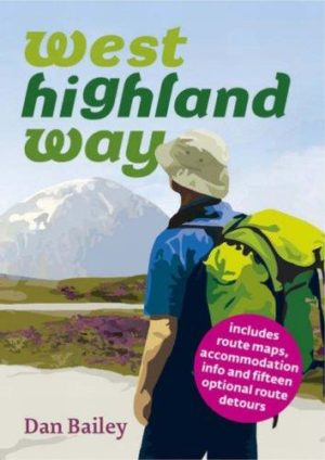 West Highland Way Book - Dan Bailey